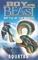 Boy Vs. Beast: Battle of the Worlds