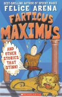Farticus Maximus and Other Stories That Stink!