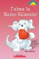 J'aime la Saint-Valentin!