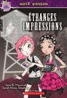 Étranges impressions