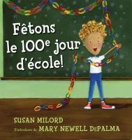 Fêtons le 100e jour d'école!