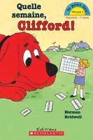 Quelle Semaine,Clifford!