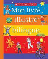 Scholastic- mon livre illustré bilingue
