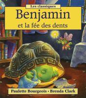 Benjamin et la fee des dents