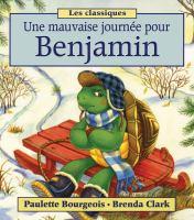 Une mauvaise journée pour Benjamin