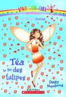 Téa, la fée des tulipes