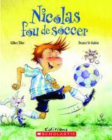 Nicolas, fou de soccer