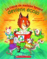 La classe de madame Renard devient ecolo