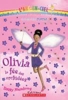 Olivia, la fée des orchidées
