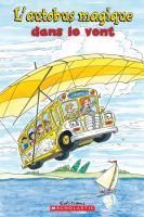 L'autobus magique dans le vent