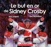 Le but en or de Sidney Crosby