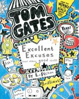 Tom Gates Excellent Excuses (and Other Good Stuff)