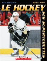 Le hockey, ses supervedettes, 2013-2014