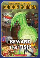 Beware the Fish!