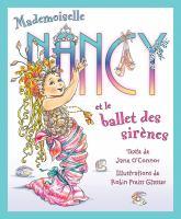 Mademoiselle Nancy et le ballet des sirenes