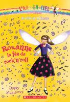 Roxanne, la fée du rock'n'roll