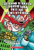 Capitaine Bobette et le terrifiant retour de Fifi Ti-Père