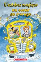 L'autobus magique au cœur de l'orage