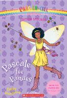 Pascale, la fée de Pâques