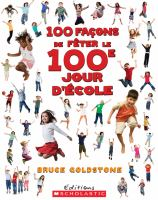 100 façons de fêter le 100e jour d'école