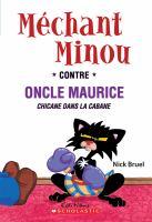 Mechant minou contre oncle Maurice