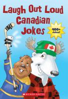 Laugh Out Loud Canadian Jokes