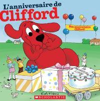 Clifford Fête Son Anniversaire