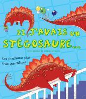 Si j'avais un stégosaure