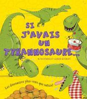 Si j'avais un tyrannosaure