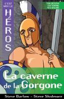 La caverne de la Gorgone