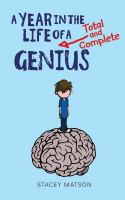 A Year In The Life Of A Total And Complete Genius