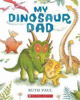 My dinosaur dad