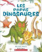 Les papas dinosaures