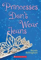 Princesses Don't Wear Jeans