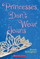 Princesses Don't Wear Jeans