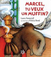 Marcel, tu veux un muffin