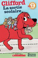 Clifford, la sortie scolaire
