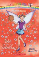 Béa, la fée du basketball