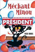 Mechant Minou, president