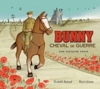 Bunny, cheval de guerre
