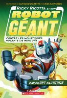 Ricky Ricotta et son robot géant contre les moustiques mutants de Mercure