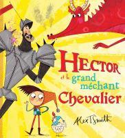Hector et le grand méchant chevalier