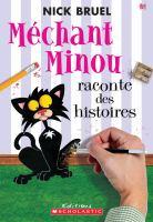 Méchant Minou raconte des histoires