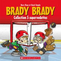 Brady Brady collection 5 supervedettes