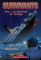 1912, le naufrage du Titanic