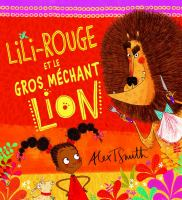Lili-Rouge et le gros mechant lion