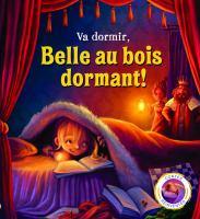 Va dormir, Belle au bois dormant!