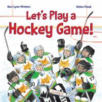 Let's Play A Hockey Game!