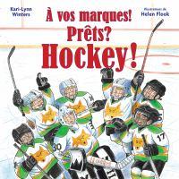À vos marques! Prêts? Hockey!