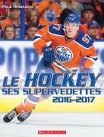Le hockey, ses supervedettes, 2016-2017